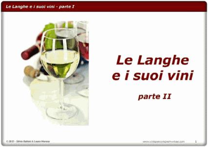 Le Langhe e i suoi vini - parte I - ebook