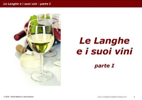 Guida ai Le Langhe e i suoi vini – Parte I